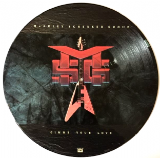 "McAuley Schenker Group ‎- Gimme Your Love (12"") (Picture Disc) (EX/VG-)"